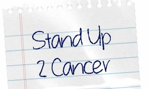 Stand Up To Cancer Written on notepaper